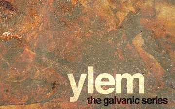 ylem the galvanic series